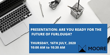 ARE YOU READY FOR THE FUTURE OF FURLOUGH? tickets