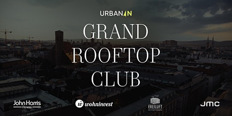 Urbanln Grand Rooftop Club @ Grand Hotel Wien Tickets