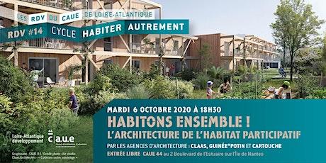 RDV  #14 : Habitons ensemble ! L'architecture de l'habitat participatif billets