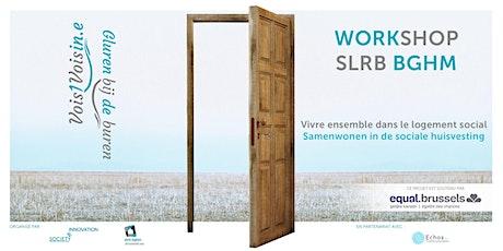 Workshop Vois un voisin.e / Gluren bij de buren billets
