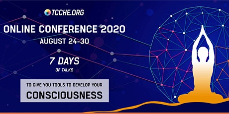 The Online Conference for Consciousness and Human Evolution 2020 tickets