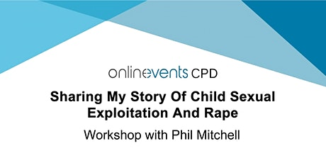 Sharing My Story Of Child Sexual Exploitation And Rape tickets
