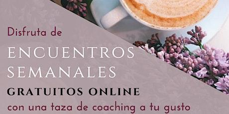 """Encuentro de Coaching Gratuito Online: """"El Café de los Martes"""" entradas"""