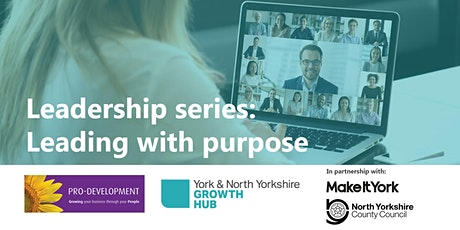 Leadership series: Leading with purpose tickets