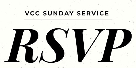 VCC Sunday Service | RSVP tickets