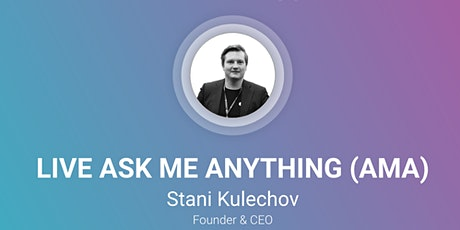How to build an awesome crypto startup | AMA with Stani Kulechov (Aave) tickets