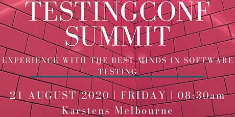 TestingConf Summit - Melbourne - 21 August 2020 tickets