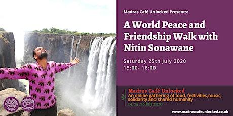 A World Peace and Friendship Walk with Nitin Sonawane tickets
