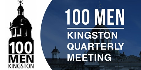 Quarterly Meeting - 100 Men Who Care Kingston tickets