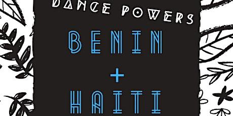 DANCE POWERS - Benin + Haiti tickets