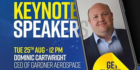 Keynote speaker - Dominic Cartwright CEO of Gardner Aerospace tickets