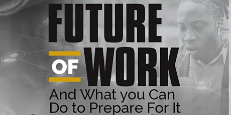 Future of Work and what you can do to prepare for it tickets