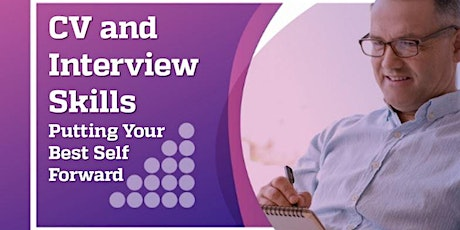 CV and Interview Skills - Putting Your Best Self Forward tickets