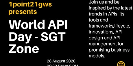 World API Day - SGT Zone - 28 August 2020 tickets