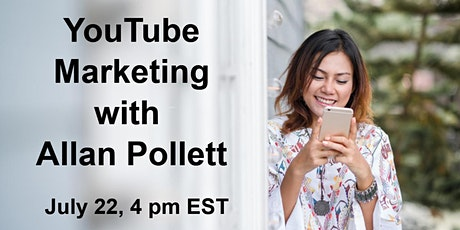 YouTube Marketing with Allan Pollett - A Small Business Solver Live Webinar tickets