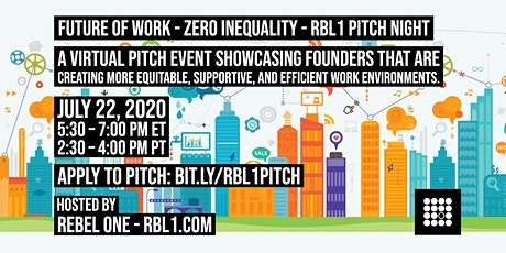 Zero Inequality Pitch Night - Future of Work - Rebel One - RBL1.com tickets