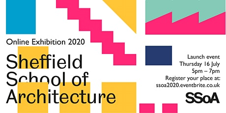 Sheffield School of Architecture Online Exhibition 2020  Launch tickets