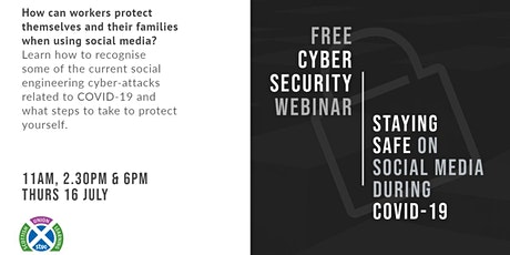 11:00am Staying safe on Social Media during COVID-19 tickets