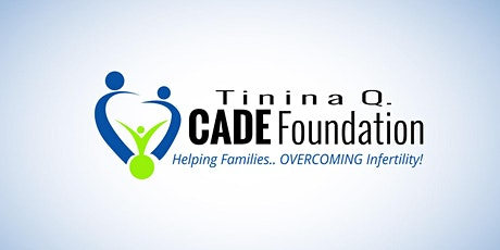REGISTRATION for SPRING 2021 Cade Foundation Family Building Grant tickets
