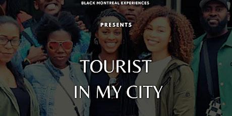 TOURIST IN MY CITY - TOURISTE DANS MA VILLE billets