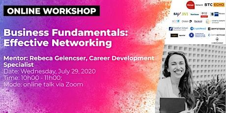 Business Fundamentals: Effective Networking (Online Workshop) tickets
