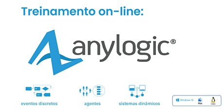Treinamento on-line: AnyLogic - 10 a 13 de agosto de 2020 tickets