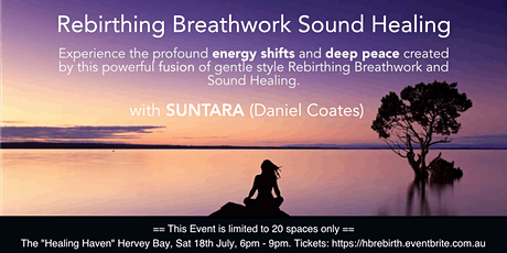 Rebirthing Breathwork Sound Healing Journey with Suntara - Hervey Bay tickets