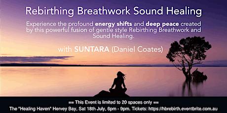 Rebirthing Breathwork Sound Healing Journey with Suntara - Hervey Bay tickets