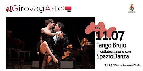 Street Tango - Tango Brujo in collaborazione con Spaziodanza tickets