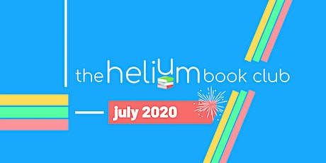 The Helium Book Club - July 2020 Gathering tickets
