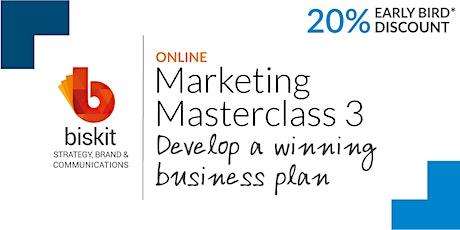 Marketing Masterclass 3: Develop a winning business plan tickets