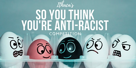 So You Think You're Anti-Racist Competition tickets