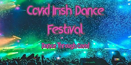 The Covid Irish Dance Festival (CIDF) tickets