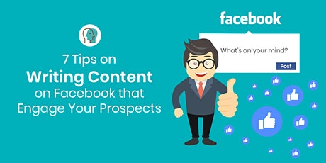 Writing Content  on Facebook that Engages your Prospects tickets