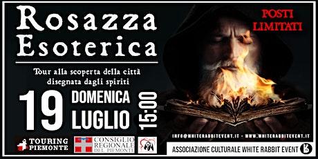 ROSAZZA ESOTERICA: Un viaggio in uno dei borghi più misteriosi del Piemonte biglietti