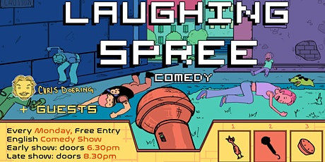 FREE ENTRY English Comedy Show - Laughing Spree 03.08. - EARLY SHOW Tickets