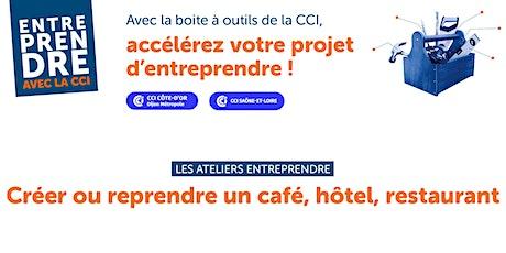 Créer une entreprise dans le secteur CHR (café, hôtel, restaurant) - Mâcon billets