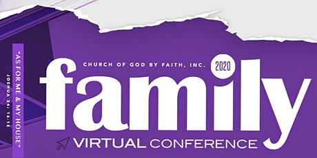 Church of God by Faith, Inc. - 2020 Virtual Family Conference tickets