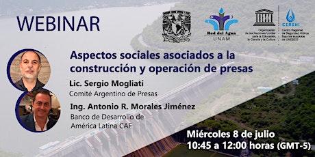 Webinar - Aspectos sociales asociados a  construcción y operación de presas biglietti