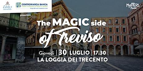 The Magic Side of Treviso - Loggia dei Trecento biglietti
