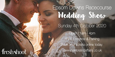 The Epsom Downs Racecourse Wedding Show - 4th October 2020 tickets