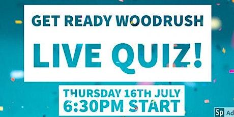 Get Ready Woodrush Live Quiz tickets