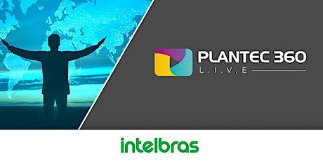 L.I.V.E | PLANTEC 360- LINHA RACK INTELBRAS ingressos