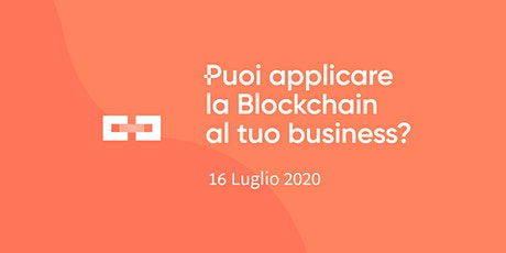 Puoi applicare la Blockchain al tuo Business? biglietti