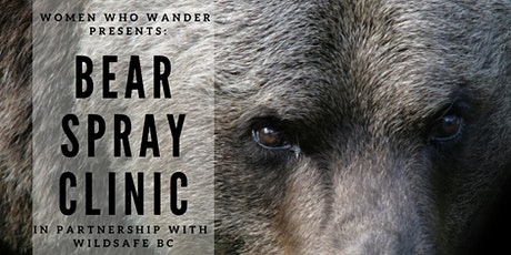 Wildsafe BC Bear Spray Clinic: Demonstration & Practice tickets