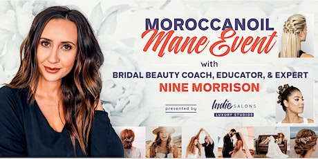 Moraccanoil Mane Event - Hands On Updo Class - CANCELED DUE TO COVID-19 tickets