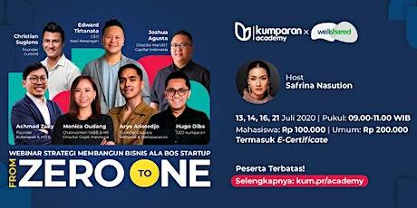 Webinar: Strategi Bangun Bisnis Ala Bos Startup | From Zero to One tickets