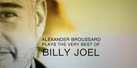Alexander Broussard & 003 – The Billy Joel Tribute tickets