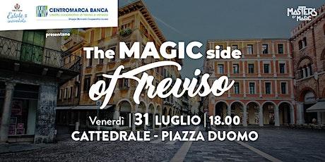 The Magic Side of Treviso - Cattedrale Piazza Duomo biglietti