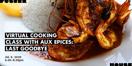 Virtual Cooking Class with Aux Epices: Last Goodbye tickets